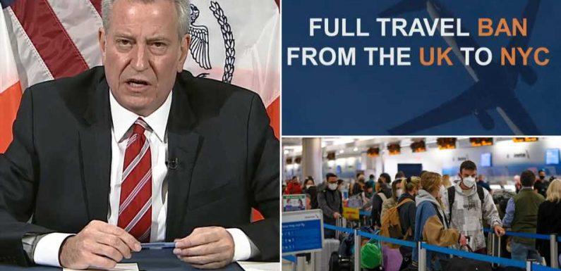 Bill de Blasio calls for FULL travel ban from the UK