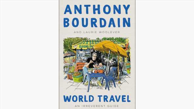 Experience the World With Anthony Bourdain's Posthumous Travel Guide This April